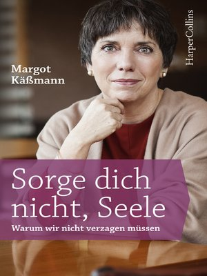cover image of Sorge dich nicht, Seele
