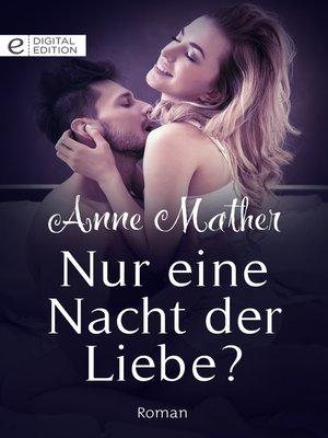 cover image of Nur eine Nacht der Liebe?