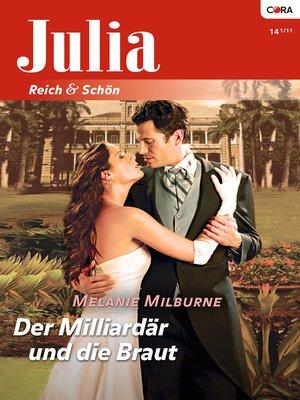 cover image of Der Milliardär und die Braut