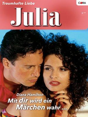 cover image of Mit dir wird eine Märchen wahr...