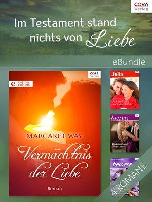 cover image of Im Testament stand nichts von Liebe