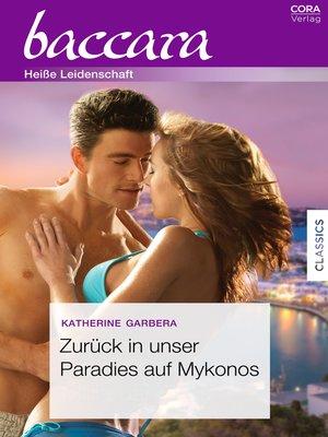 cover image of Zurück in unser Paradies auf Mykonos