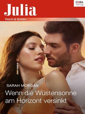 cover image of Wenn die Wüstensonne am Horizont versinkt