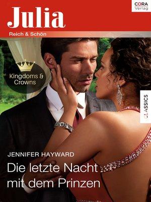 cover image of Die letzte Nacht mit dem Prinzen