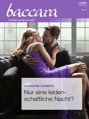 cover image of Nur eine leidenschaftliche Nacht?
