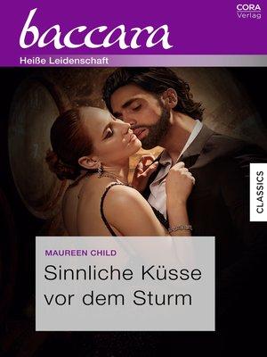 cover image of Sinnliche Küsse vor dem Sturm