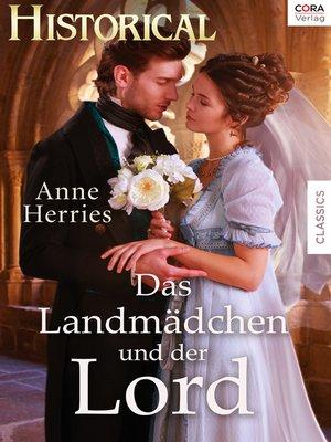 cover image of Das Landmädchen und der Lord