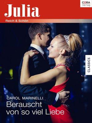 cover image of Berauscht von so viel Liebe