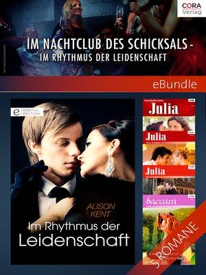 cover image of Im Nachtclub des Schicksals--im Rhythmus der Leidenschaft