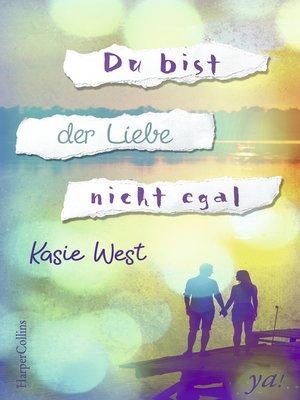 cover image of Du bist der Liebe nicht egal