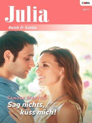 cover image of Sag nichts, küss mich!