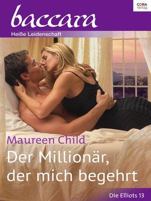 cover image of Der Millionär, der mich begehrt
