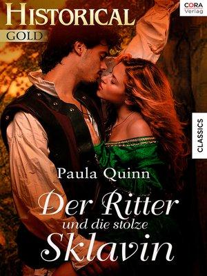 cover image of Der Ritter und die stolze Sklavin