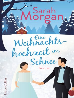 cover image of Eine Weihnachtshochzeit im Schnee
