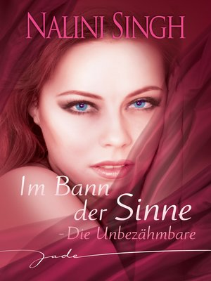 cover image of Die Unbezähmbare