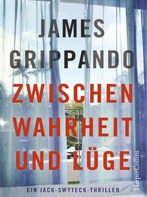 cover image of Zwischen Wahrheit und Lüge