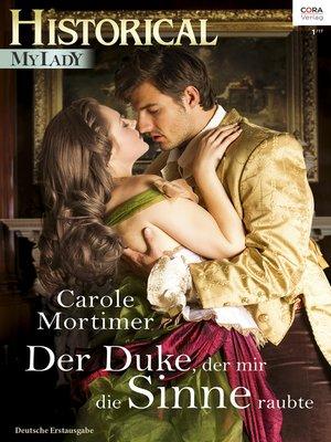 cover image of Der Duke, der mir die Sinne raubte