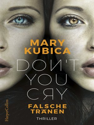 cover image of Don't You Cry--Falsche Tränen