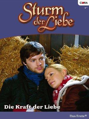 cover image of Die Kraft der Liebe