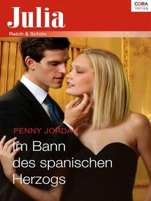cover image of Im Bann des spanischen Herzogs