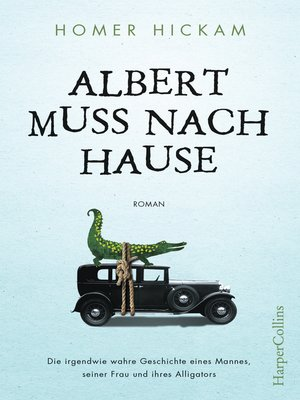 cover image of Albert muss nach Hause