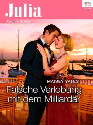 cover image of Falsche Verlobung mit dem Milliardär
