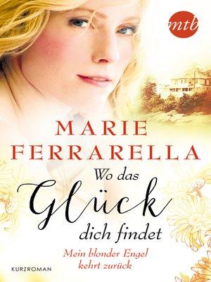 cover image of Mein blonder Engel kehrt zurück