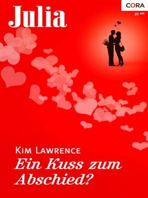 cover image of Ein Kuss zum Abschied?