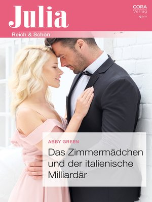 cover image of Das Zimmermädchen und der italienische Milliardär