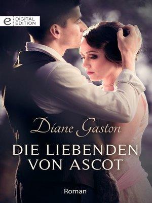 cover image of Die Liebenden von Ascot
