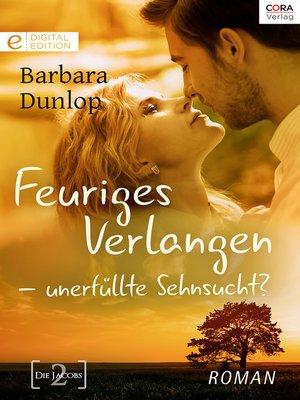 cover image of Feuriges Verlangen--unerfüllte Sehnsucht?