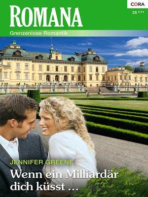 cover image of Wenn ein Milliardär dich küsst