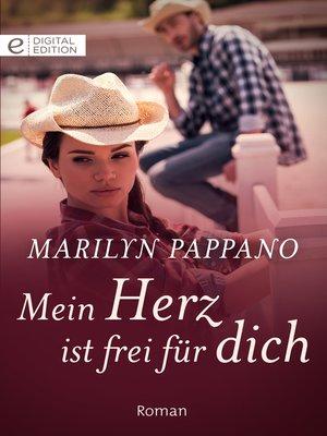 cover image of Mein Herz ist frei für dich