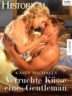 cover image of Verruchte Küsse eines Gentleman
