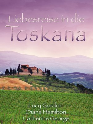 cover image of Liebesreise in die Toskana