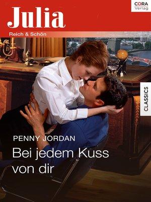 cover image of Bei jedem Kuss von dir