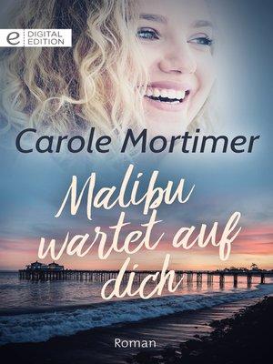 cover image of Malibu wartet auf dich