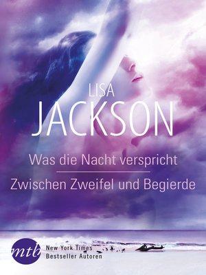 cover image of Was die Nacht verspricht / Zwischen Zweifel und Begierde