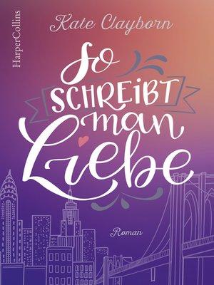 cover image of So schreibt man Liebe