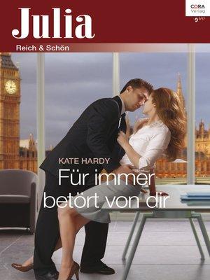 cover image of Für immer betört von dir