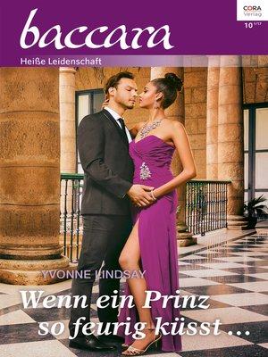 cover image of Wenn ein Prinz so feurig küsst ...