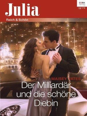 cover image of Der Milliardär und die schöne Diebin