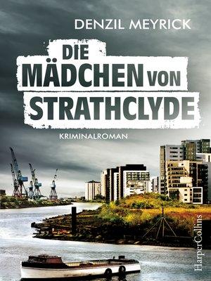 cover image of Die Mädchen von Strathclyde
