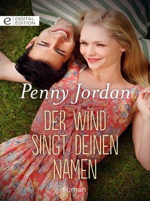 cover image of Der Wind singt deinen Namen