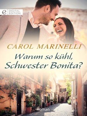 cover image of Warum so kühl, Schwester Bonia?