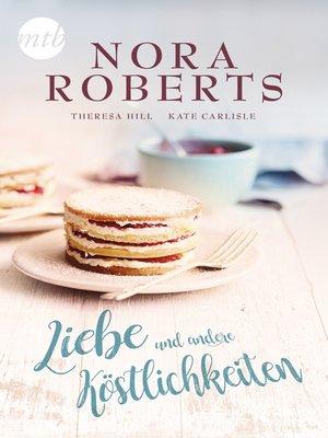 cover image of Liebe und andere Köstlichkeiten