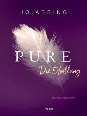 cover image of Pure--Die Erfüllung