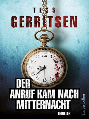 cover image of Der Anruf kam nach Mitternacht