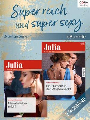 cover image of Super reich und super sexy (2-teilige Serie)