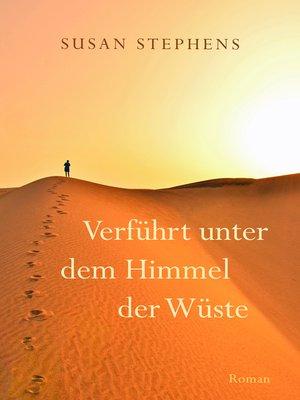 cover image of Verführt unter dem Himmel der Wüste